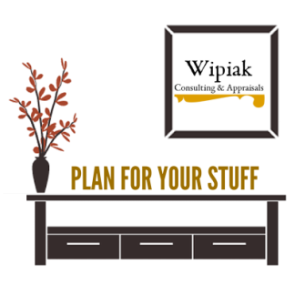 Plan For Your Stuff - Wipiak Consulting and Appraisals